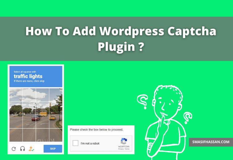 How to add wordpress Captcha Plugin